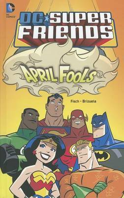 April Fools by Sholly Fisch