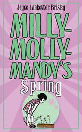 Milly-Molly-Mandy's Spring by Joyce Lankester Brisley