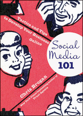 Social Media 101 by Chris Brogan image