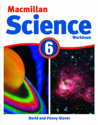 Macmillan Science Level 6 Workbook by David Glover