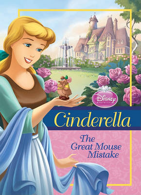 Cinderella: Great Mouse Mistake by Ellie O'Ryan