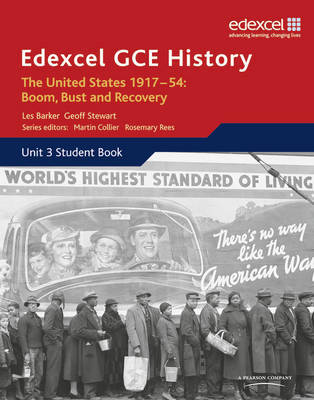 Edexcel GCE History A2 Unit 3 C2 The United States 1917-54: Boom Bust & Recovery by Geoff Stewart
