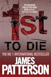 1st to Die (Women's Murder Club #1) by James Patterson