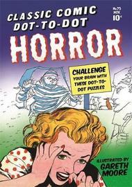 Classic Comic Dot-to-Dot by Gareth Moore