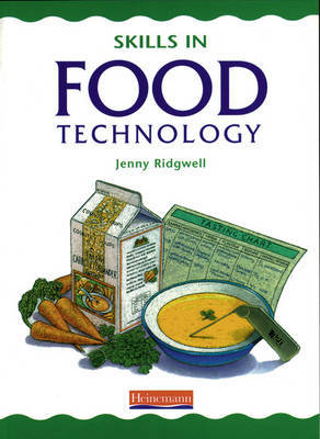 Skills in Food Technology Pupil Book by Jenny Ridgwell