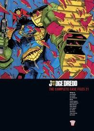 Judge Dredd: v. 21 by John Wagner