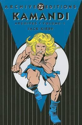 Kamandi Archives: v.1 by J. Kirby