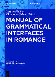 Manual of Grammatical Interfaces in Romance image