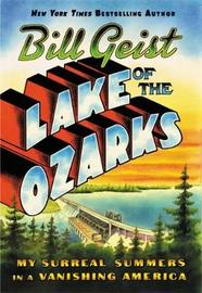 Lake of the Ozarks by Bill Geist