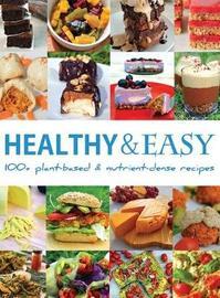 Healthy and Easy by Bastian Durward