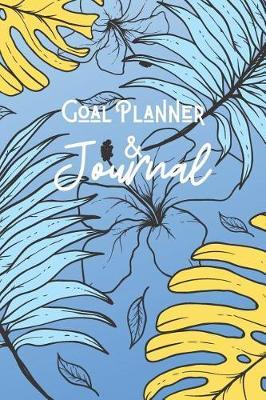 Goal Planner & Journal by Marinova Journals