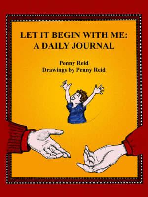 Let It Begin With Me by Penny Reid image
