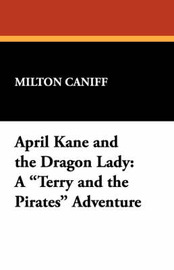 April Kane and the Dragon Lady by Milton Caniff image