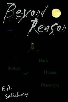 Beyond Reason by E. A. Salisbury image