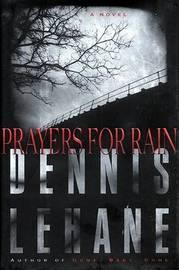 Prayers for Rain by Dennis Lehane image