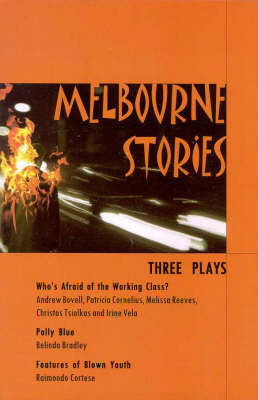 Melbourne Stories: Three Plays by Andrew Bovell