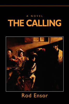 The Calling: The Last Millennium by Rod Ensor