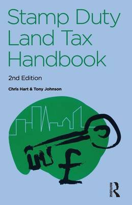 The Stamp Duty Land Tax Handbook by Chris Hart