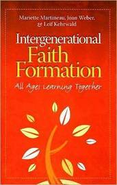 Intergenerational Faith Formation by Mariette Martineau image