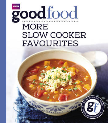 Good Food: More Slow Cooker Favourites by Good Food Guides image