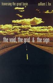 The Void, The Grid & The Sign by William L. Fox