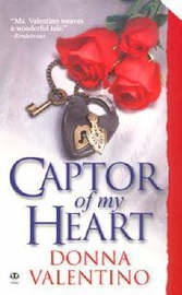Captor of My Heart: Historical by Donna Valentino image