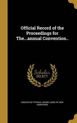 Official Record of the Proceedings for The...Annual Convention.. image