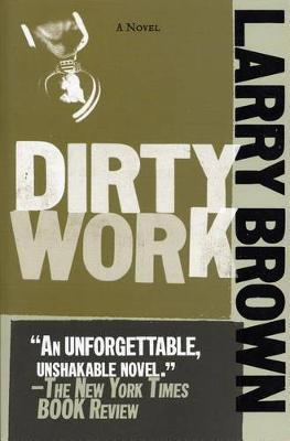 Dirty Work by Larry Brown image