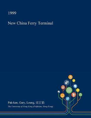 New China Ferry Terminal by Pak-Kan Gary Leung image
