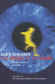 The Speed of the Dark by Alex Shearer image
