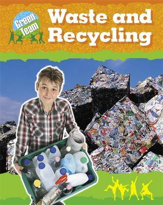 The Green Team: Waste and Recycling by Sally Hewitt image