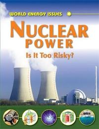 Nuclear Power - Is It Too Risky? by Jim Pipe image