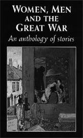 Women, Men and the Great War by Trudi Tate