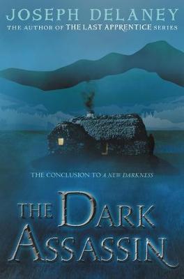 The Dark Assassin by Joseph Delaney