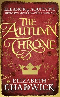 The Autumn Throne by Elizabeth Chadwick image