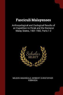 Fasciculi Malayenses by Nelson Annandale image