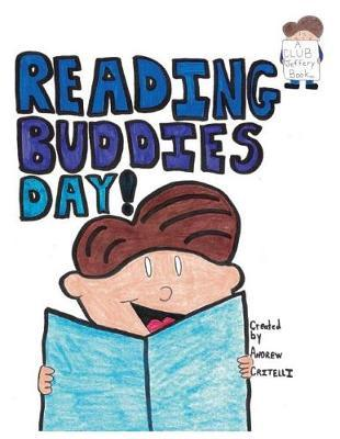Reading Buddies Day! by Andrew Critelli