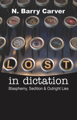 Lost in Dictation by N. Barry Carver image