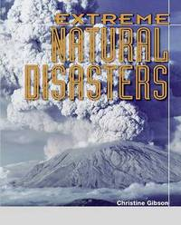 Extreme Natural Disasters by Christine Gibson image