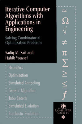 Iterative Computer Algorithms with Applications in Engineering by Sadiq M. Sait