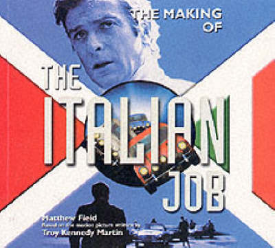 Making of the Italian Job by Troy Kennedy Martin