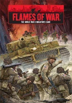 """Open Fire"" Flames of War: The World War II Miniatures Game by John-Paul Brisigotti"