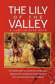 The Lily of the Valley by Theodore Barriere