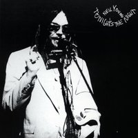 Tonight's the Night (LP) by Neil Young