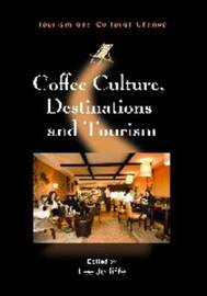 Coffee Culture, Destinations and Tourism image