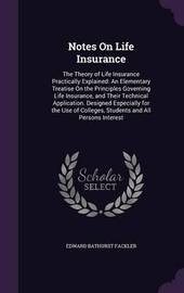 Notes on Life Insurance by Edward Bathurst Fackler image