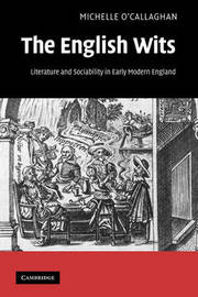 The English Wits by Michelle O'Callaghan