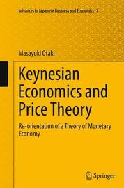 Keynesian Economics and Price Theory by Masayuki Otaki