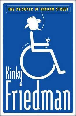 The Prisoner of Vandam Street by Kinky Friedman image