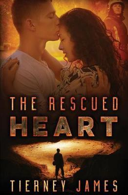 The Rescued Heart by Tierney James image